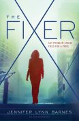The Fixer, Jennifer Lynn Barnes