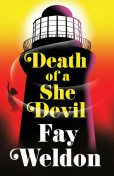 Death of a She Devil, Fay Weldon