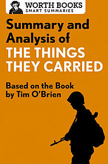 Summary and Analysis of The Things They Carried, Worth Books