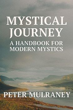 Mystical Journey, Peter Mulraney