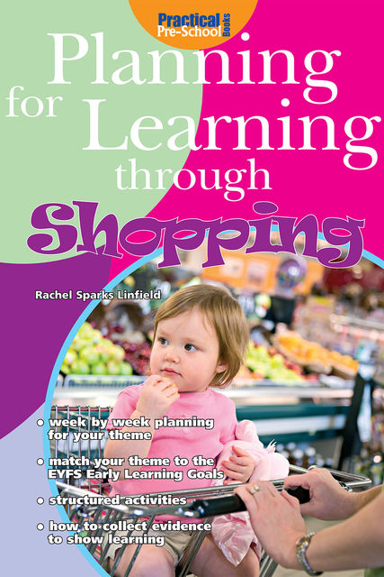 Planning for Learning through Shopping, Rachel Sparks Linfield