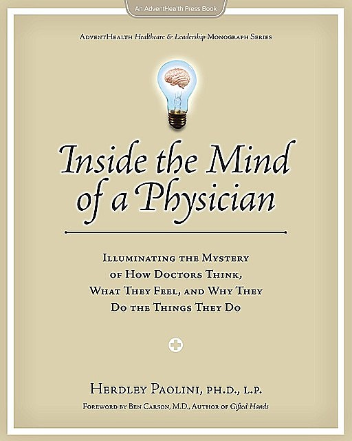 Inside the Mind of a Physician, Paolini Herdley