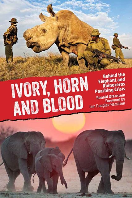 Ivory, Horn and Blood, Ronald Orenstein