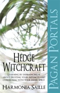 Pagan Portals – Hedge Witchcraft, Harmonia Saille