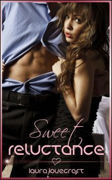 Sweet Reluctance, Laura Lovecraft