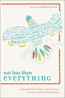 Not Less Than Everything, Catherine Wolff
