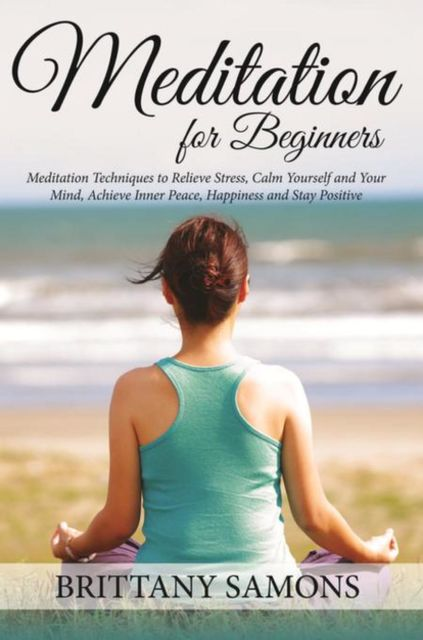 Meditation For Beginners, Brittany Samons