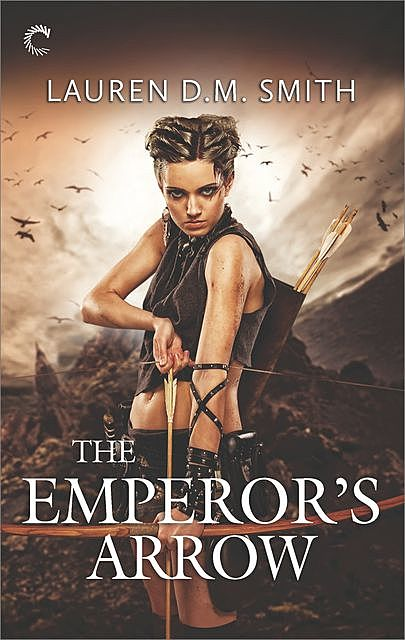 The Emperor's Arrow, Lauren Smith