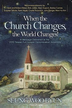 When the Church Changes, the World Changes, Seung-woo Byun