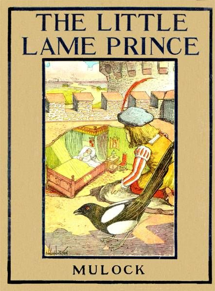 The Little Lame Prince / Rewritten for Young Readers by Margaret Waters, Margaret Waters