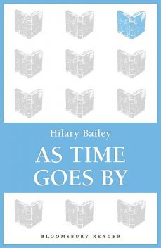 As Time Goes By, Hilary Bailey