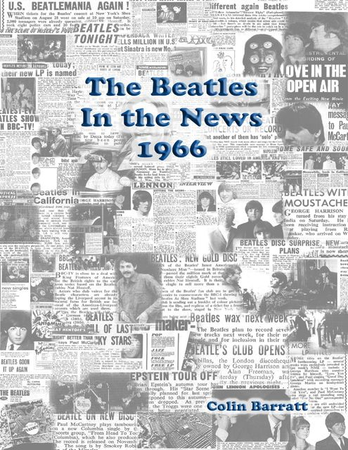 The Beatles In the News 1966, Colin Barratt