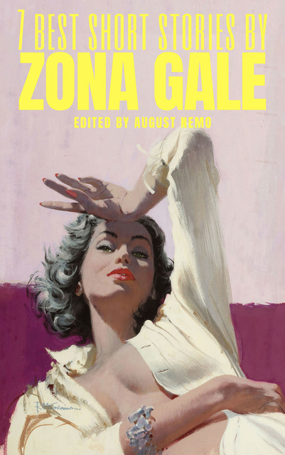 7 best short stories by Zona Gale, Zona Gale, August Nemo