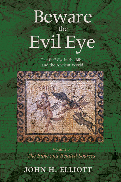 Beware the Evil Eye Volume 3, John Elliott