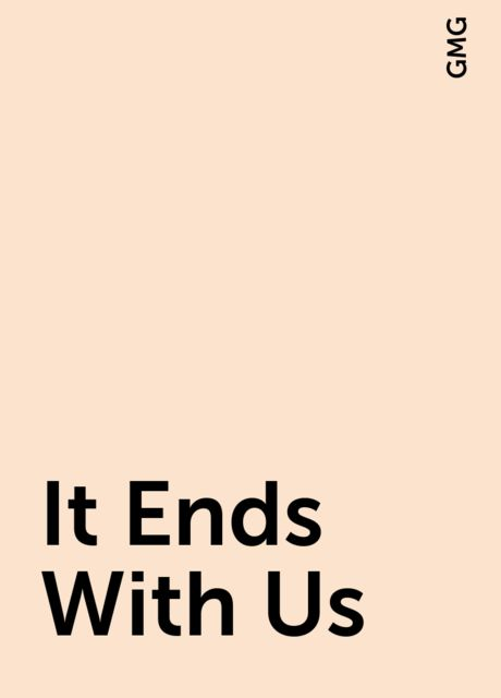 It Ends With Us, GMG