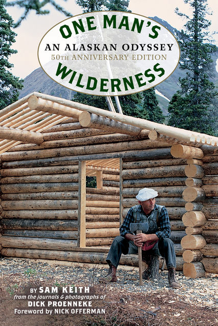 One Man's Wilderness, Sam Keith