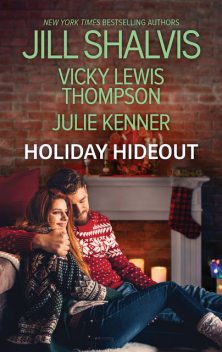The Thanksgiving Fix/The Christmas Set-Up/The New Year's Deal, Jill Shalvis, Vicki Lewis Thompson, Julie Kenner