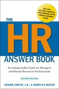 The HR Answer Book, Rebecca Mazin, Shawn SMITH JD