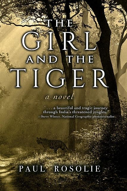 The Girl and the Tiger, Paul Rosolie