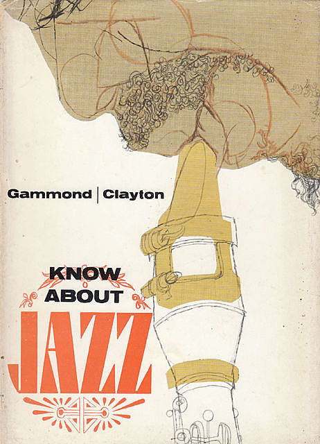 Know About Jazz, Peter Gammond, Peter Clayton