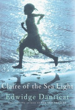 Claire of the Sea Light, Edwidge Danticat