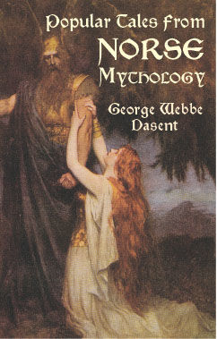Popular Tales from Norse Mythology, George Webbe Dasent