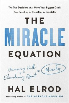 The Miracle Equation, Hal Elrod