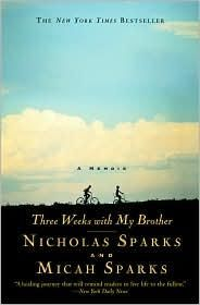 Three Weeks With My Brother, Nicholas Sparks