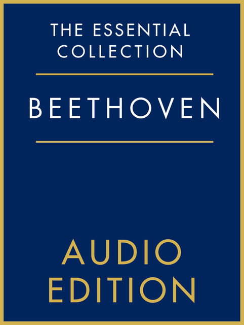 The Essential Collection: Beethoven Gold, Chester Music