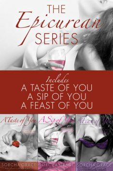 The Epicurean Series 3-Book Bundle, Sorcha Grace