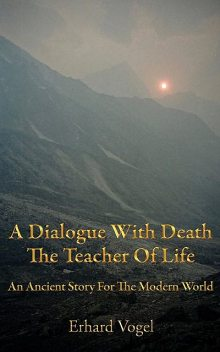 A Dialogue With Death, Erhard Vogel