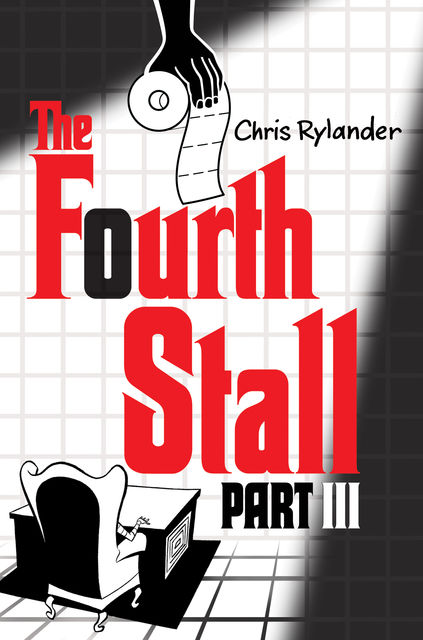 The Fourth Stall Part III, Chris Rylander