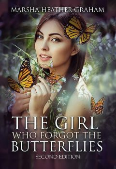 The Girl Who Forgot The Butterflies, Marsha Graham