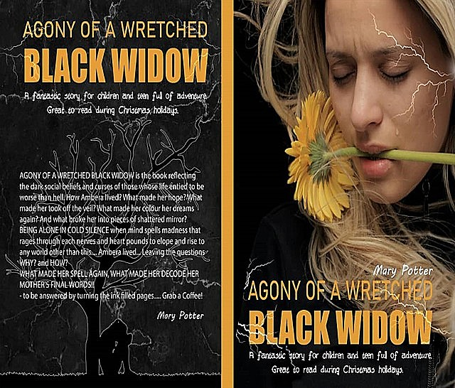 AGONY OF A WRETCHED BLACK WIDOW, Mary Potter