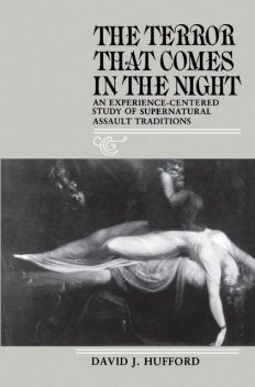 The Terror That Comes in the Night, David J.Hufford