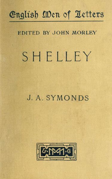 Shelley, John Addington Symonds