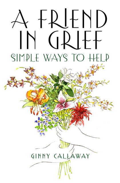 A Friend in Grief, Ginny Callaway