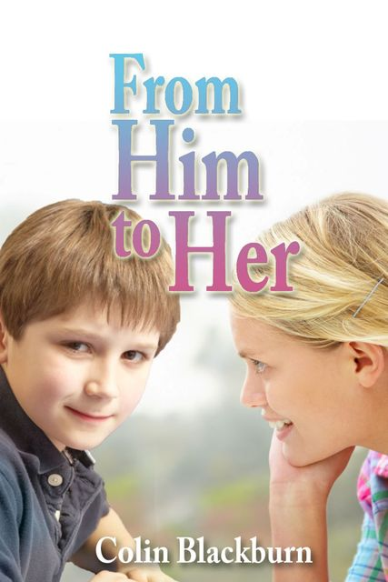 From Him to Her, Colin Blackburn