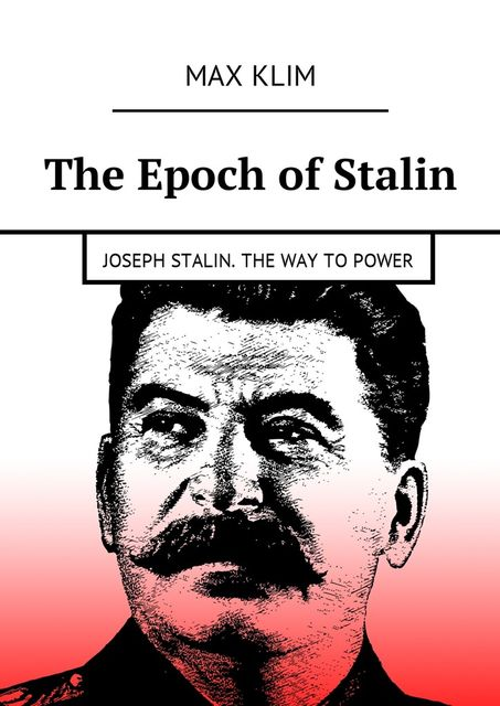 The Epoch of Stalin, Max Klim