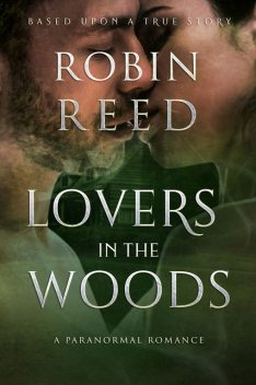 Lovers in the Woods, Robin Austin Reed