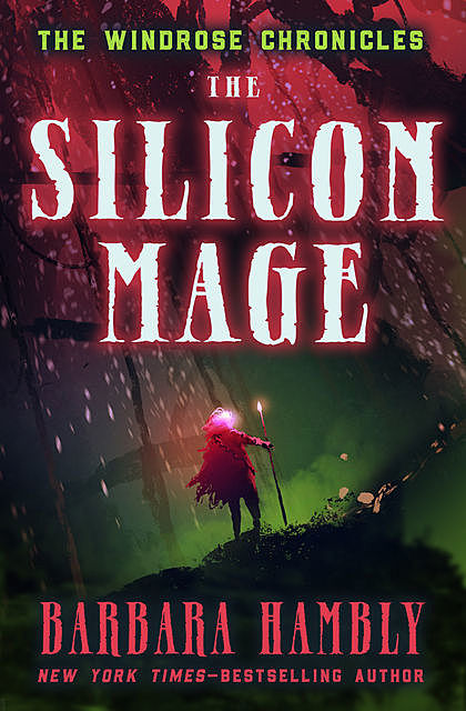 The Silicon Mage, Barbara Hambly
