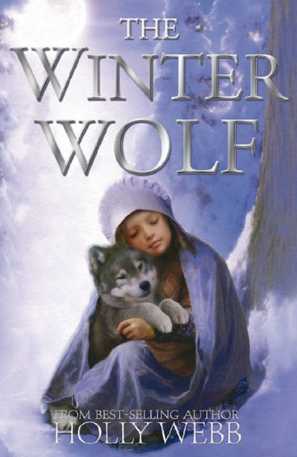 The Winter Wolf, Holly Webb