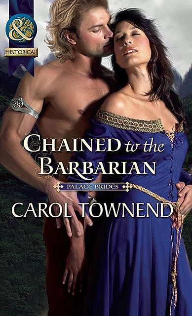Chained to the Barbarian, Carol Townend