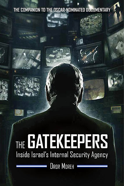 The Gatekeepers, Dror Moreh
