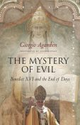 The Mystery of Evil, Giorgio Agamben