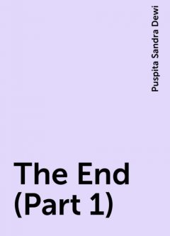 The End (Part 1), Puspita Sandra Dewi