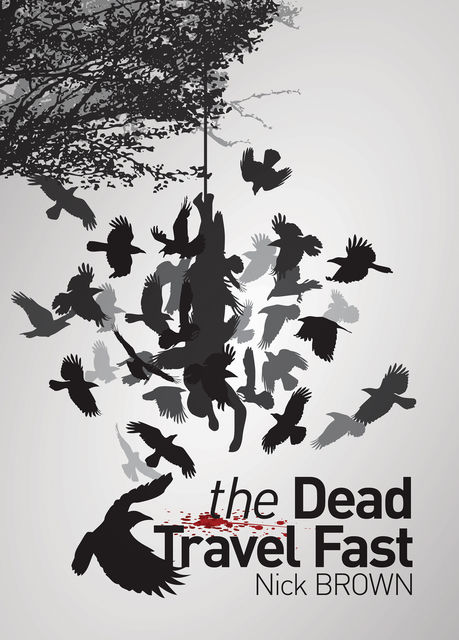 The Dead Travel Fast, Nick Brown