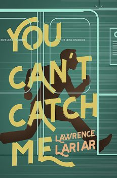 You Can't Catch Me, Lawrence Lariar