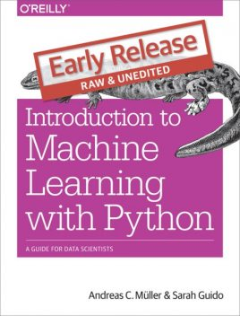 machine learning with python, Andreas C. Mueller, Sarah Guido