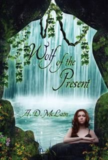 Wolf of the Present, Amanda McLain-Young